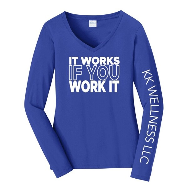 It Works If You Work It Long Sleeve V-Neck