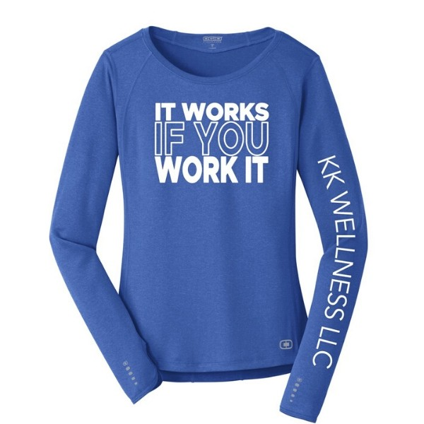 It Works If You Work It Long Sleeve Workout Top