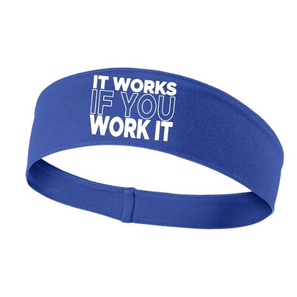 It Works If You Work It Headband
