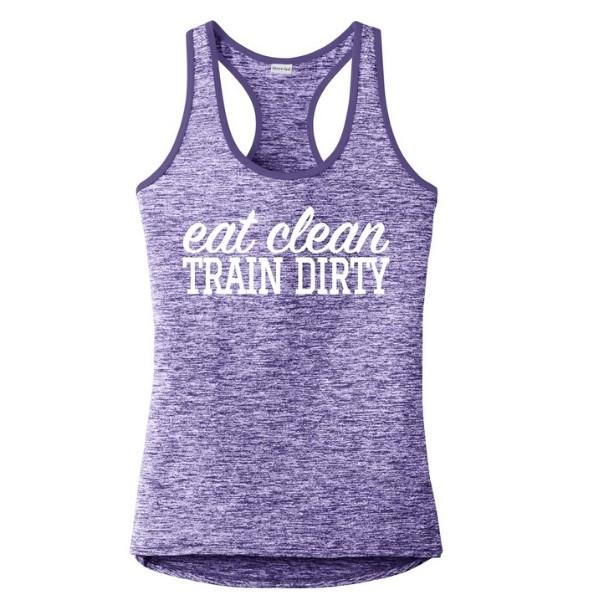 Eat Clean Train Dirty Tank Heathered