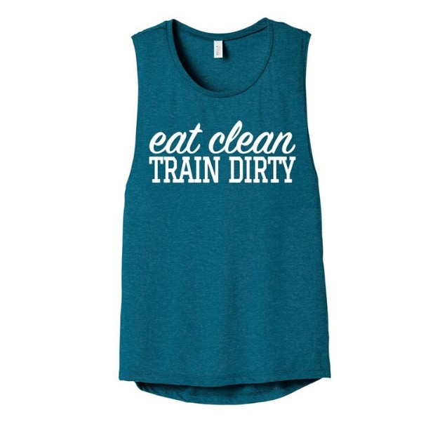 Eat Clean Train Dirty Muscle Tee
