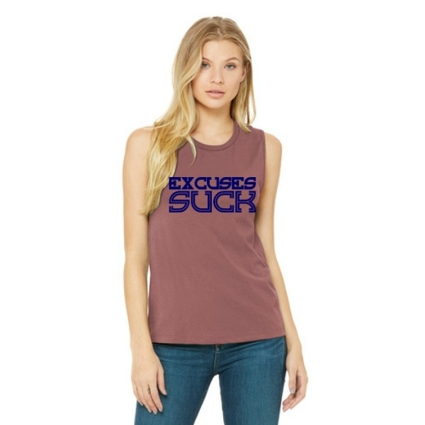 Excuses Suck Muscle Tank